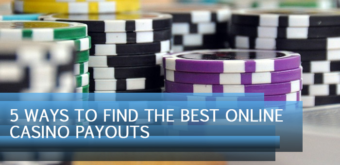 feat2 - 5 ways to find the best online casino payouts